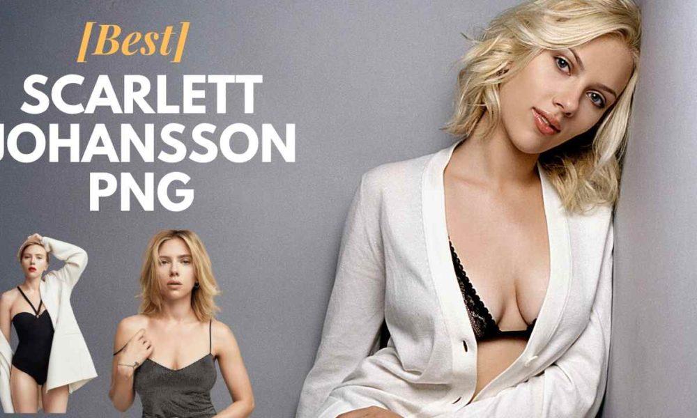 [Best 100+] Scarlett Johansson PNG