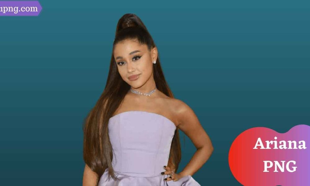 [Best 91+] Ariana PNG » Hd Transparent Background