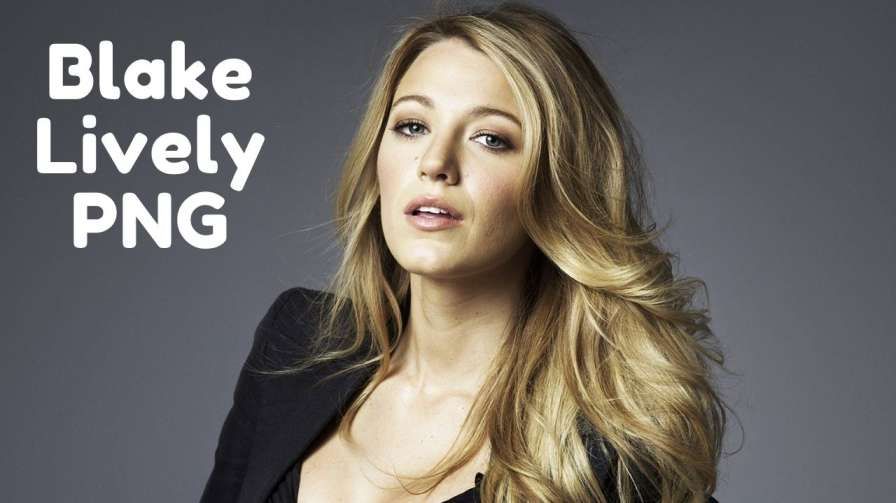 [Best & Hot 60+]» Blake Lively PNG, ClipArt [HD Background]